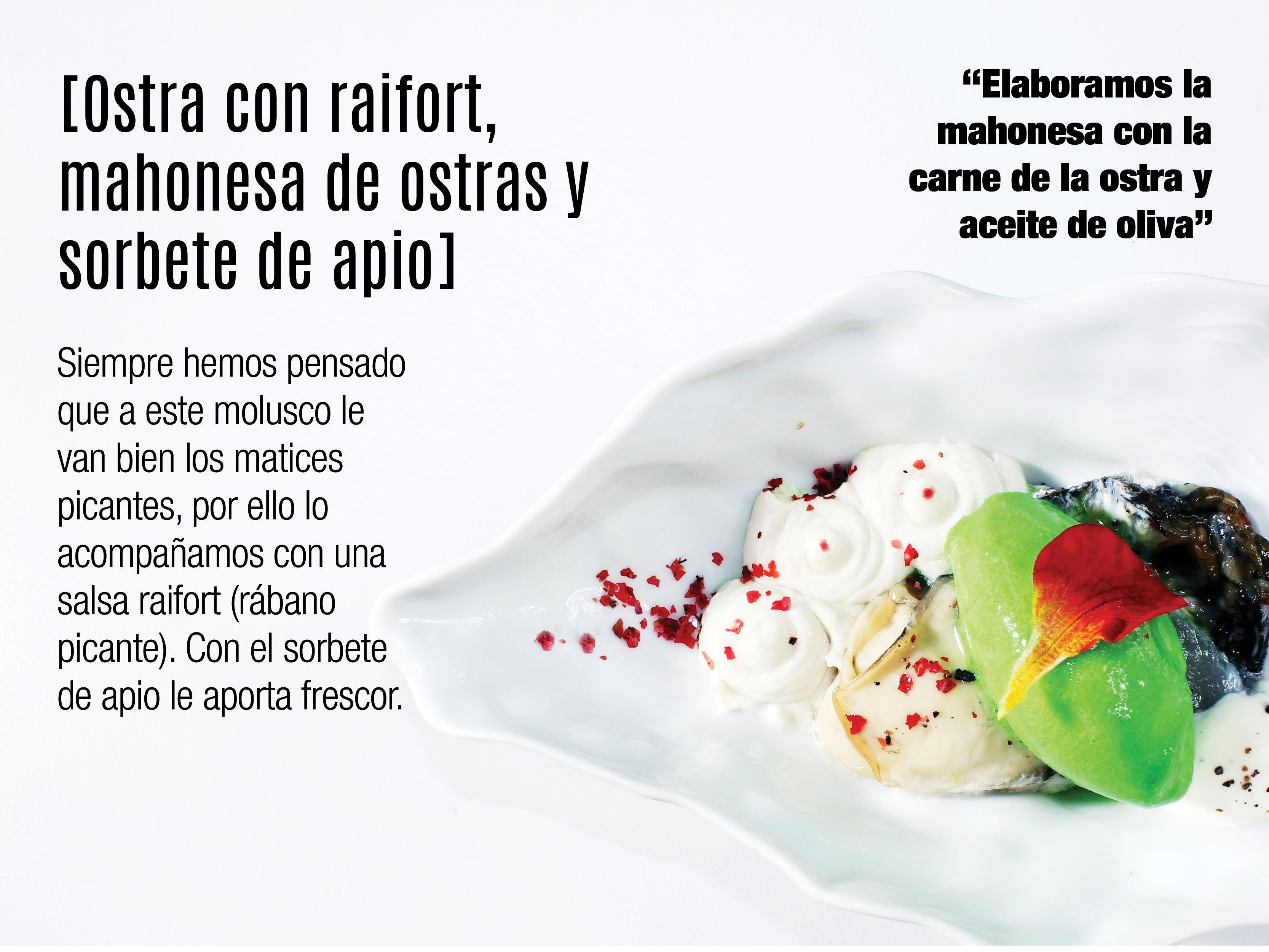 Ostra con raifort, mahonesa de ostras y sorbete de apio. Restaurnate Casa Manolo Daimús Valencia. EStrella michelín Manuel Alonso